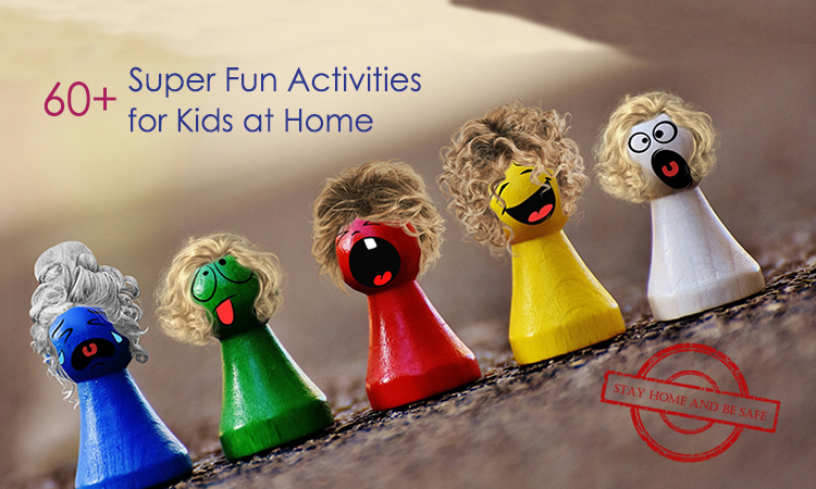 60+ Super Fun Activities for Kids at Home